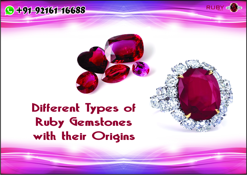 Different Types of Ruby Gemstones with their Origins