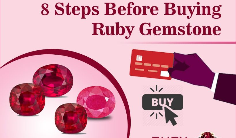 8 Steps Before Buying Ruby Gemstone