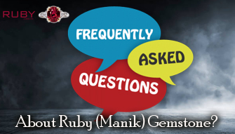 Frequently Asked Question About Ruby (Manik) Gemstone.