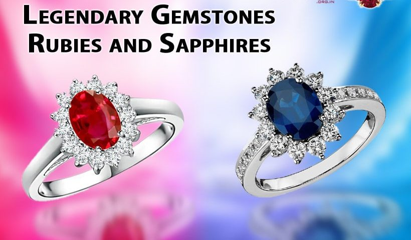 Legendary Gemstones Rubies and Sapphires