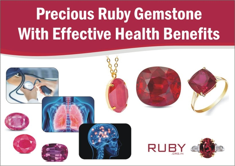 Precious Ruby Gemstone With Effective Health Benefits