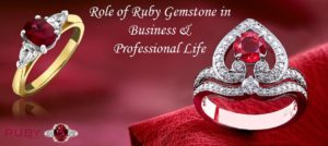 Role of ruby gemstone in business and professional life