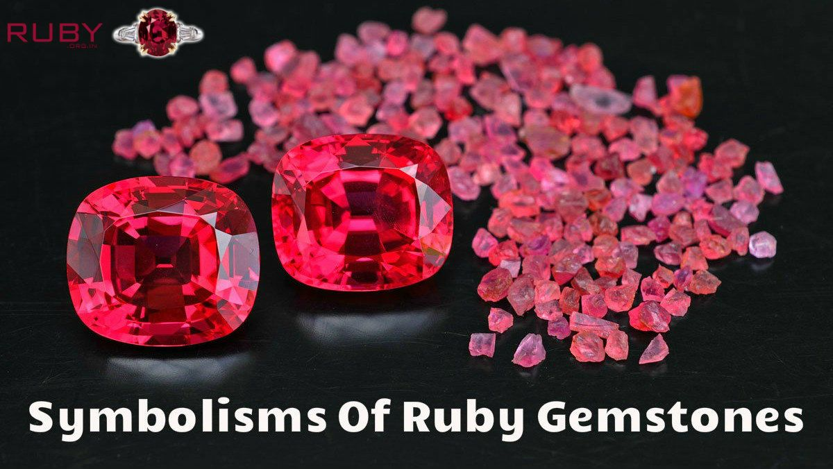 Symbolism Of Ruby Gemstones