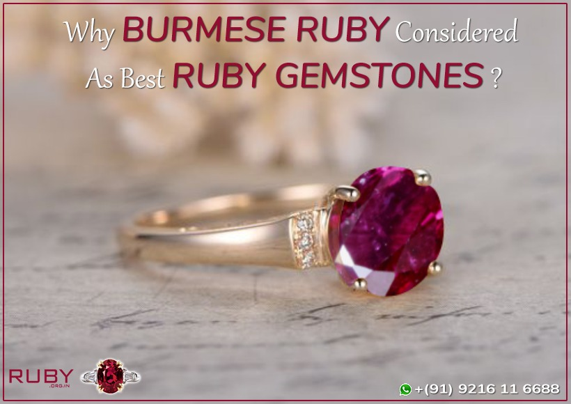 why burmese ruby is best